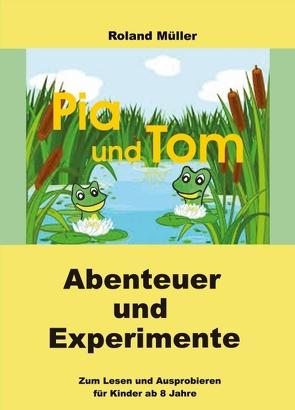 Pia und Tom von Mueller,  Roland