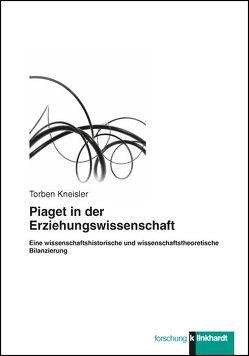 Piaget in der Erziehungswissenschaft von Kneisler,  Torben
