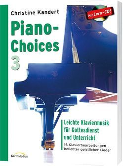 Piano-Choices 3 (Notenausgabe + CD) von Kandert,  Christine