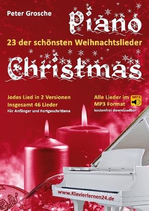 Piano-Christmas – Weihnachtslieder für das Klavierspielen von Grosche,  Peter