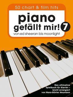 Piano gefällt mir! 50 Chart und Film Hits – Band 7 von Bosworth Music, Heumann,  Hans-Günther