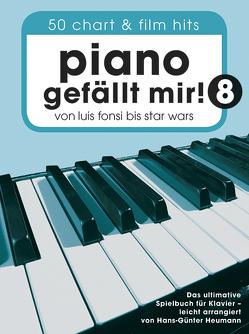 Piano gefällt mir! 50 Chart und Film Hits – Band 8 von Bosworth Edition, Heumann,  Hans Günter