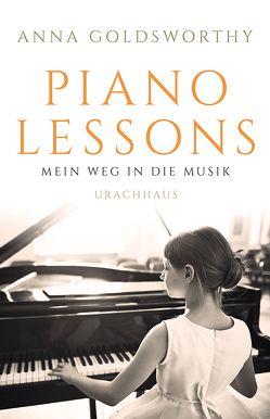 Piano Lessons von Fuchs,  Dieter, Goldsworthy,  Anna