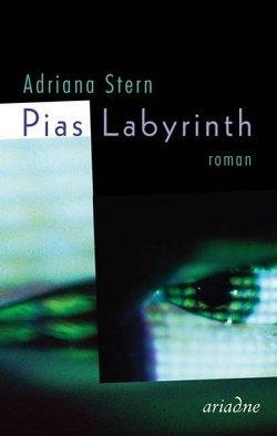 Pias Labyrinth von Stern,  Adriana