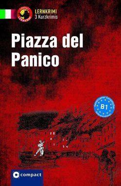 Piazza del panico von Beda,  Elisabetta, Puccetti,  Alessandra Felici