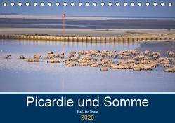 Picardie und Somme (Tischkalender 2020 DIN A5 quer) von Thiele,  Ralf-Udo