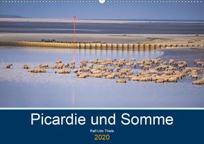 Picardie und Somme (Wandkalender 2020 DIN A2 quer) von Thiele,  Ralf-Udo