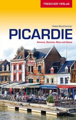 Reiseführer Picardie von Bentheimer,  Heike