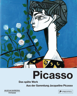 Picasso: Das späte Werk. von Philipp,  Michael, Westheider,  Ortrud