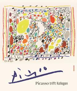 Picasso trifft Kollegen. Das Kunstmuseum Pablo Picasso Münster und seine Kunstschätze von Mueller,  Markus