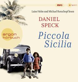 Piccola Sicilia von Helm,  Luise, Rotschopf,  Michael, Speck,  Daniel