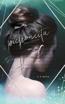 Pichoncita von Roxx,  S. H.