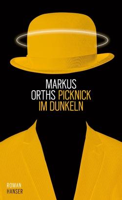 Picknick im Dunkeln von Orths,  Markus