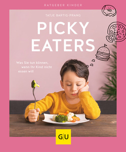 Picky Eaters von Bartig-Prang,  Tatje
