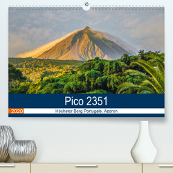 Pico 2351: Höchster Berg Portugals, Azoren (Premium, hochwertiger DIN A2 Wandkalender 2020, Kunstdruck in Hochglanz) von Krauss,  Benjamin