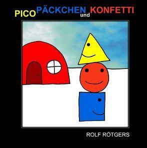 Pico, Päckchen und Konfetti von Rötgers,  Rolf