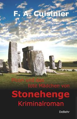 Picon und das tote Mädchen von Stonehenge – Kriminalroman von Cuisinier,  F. A.