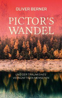 Pictor's Wandel von Berner,  Oliver