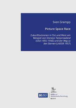 Picture Space Race von Grampp,  Sven