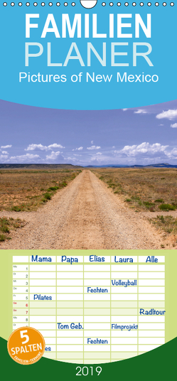 Pictures of New Mexico – Familienplaner hoch (Wandkalender 2019 , 21 cm x 45 cm, hoch) von Roth,  Martina