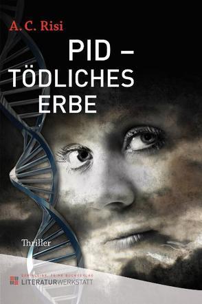 PID – Tödliches Erbe von Risi,  A.C.