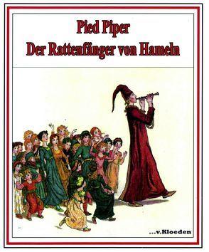 Pied Piper von Browning,  Robert, Greenaway,  Kate, Hermann,  Niels