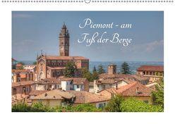 Piemont – am Fuß der Berge (Wandkalender 2019 DIN A2 quer) von photography,  saschahaas