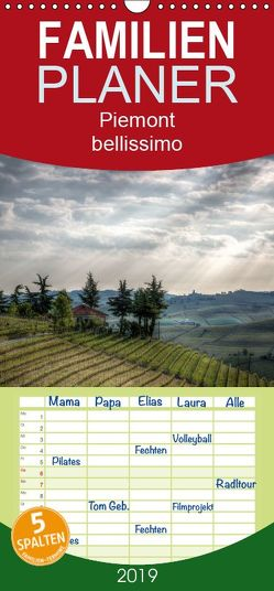 Piemont – bellissimo 2019 – Familienplaner hoch (Wandkalender 2019 , 21 cm x 45 cm, hoch) von Haas,  Sascha