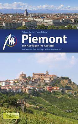 Piemont mit Ausflügen ins Aostatal Reiseführer Michael Müller Verlag von Becht,  Sabine