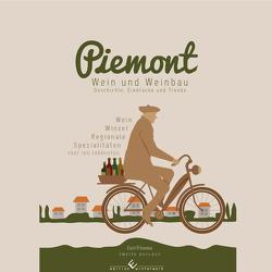 Piemont – Winzer, Weine und regionale Köstlichkeiten von Frisemo,  Curt