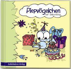 Piepvögelchen hat Geburtstag von Marossek,  Diana, Schneider,  Dorit