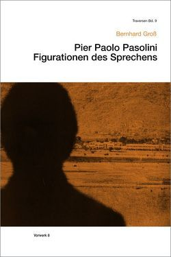 Pier Paolo Pasolini von Gross,  Bernhard