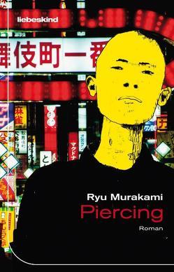 Piercing von Mangold,  Sabine, Murakami,  Ryu