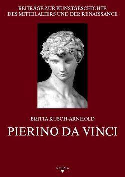 Pierino da Vinci von Kusch-Arnhold,  Britta