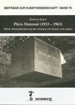 Piero Manzoni (1933-1963) von Spahn,  Barbara