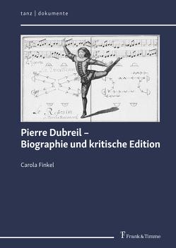 Pierre Dubreil – Biographie und kritische Edition von Finkel,  Carola