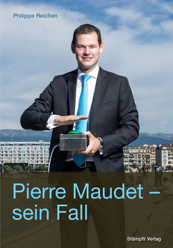 Pierre Maudet – sein Fall von Reichen,  Philippe