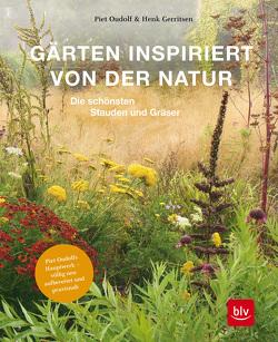 Gärten inspiriert von der Natur von Gerritsen,  Henk, Oudolf,  Piet