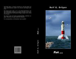 Piet… von Orfgen,  Rolf G