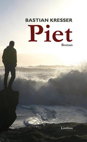 Piet von Kresser,  Bastian