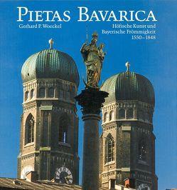 Pietas Bavarica von Petzet,  Michael, Woeckel,  Gerhard P