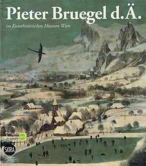 Pieter Bruegel d. Ä. im Kunsthistorischen Museum Wien von Demus,  Klaus, Seipel,  Wilfried, Wied,  Alexander