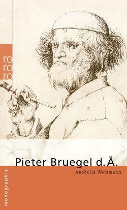 Pieter Bruegel d. Ä. von Weismann,  Anabella