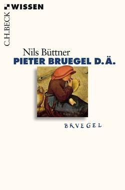 Pieter Bruegel d.Ä. von Büttner,  Nils