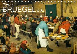 Pieter Bruegel d.Ä. (Tischkalender 2019 DIN A5 quer) von Bartek,  Alexander