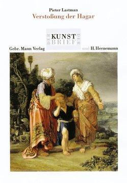 Pieter Lastman. Die Verstossung der Hagar von Meinert,  Till, Sitt,  Martina