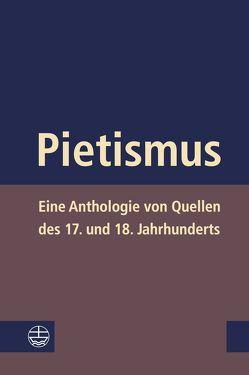 Pietismus von Albrecht-Birkner,  Veronika, Breul,  Wolfgang, Jacob,  Joachim, Matthias,  Markus, Schunka,  Alexander, Soboth,  Christian