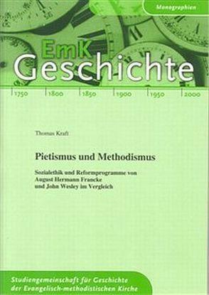Pietismus und Methodismus von Kraft,  Thomas, Streiff,  Patrick