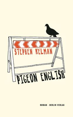 Pigeon English von Drechsler,  Clara, Kelman,  Stephen