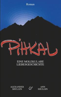 PiHKAL von Halder,  Max, Shulgin,  Alexander, Shulgin,  Ann